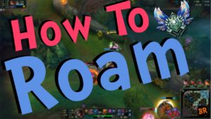 【lol】roam(ローム)のタイミングやコツ、対策について